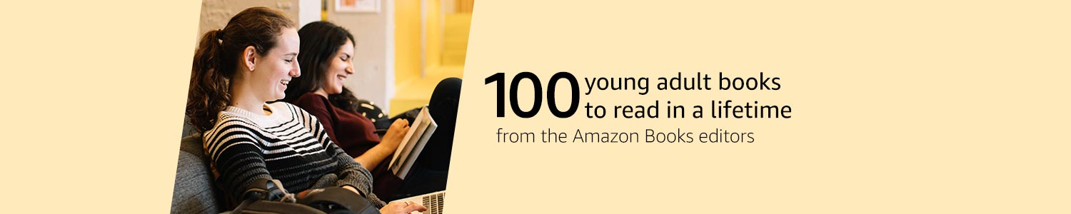 100 young adult books to read in a lifetimes from the Amazon Books editors