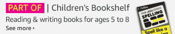 PART OF: Children's Bookshelf - Reading & Writing books for ages 5 to 8