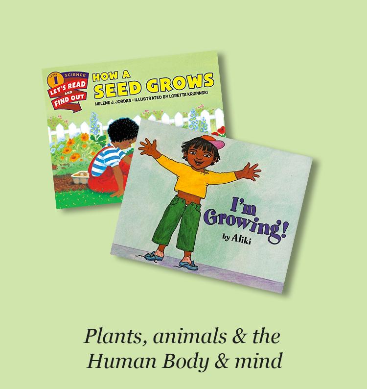 Plants, animals & the Human Body & mind