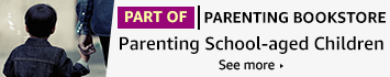 PART OF: Parenting Bookstore - Parenting School-aged Childred