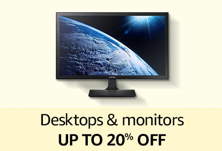 Desktops & monitors up to 20% off