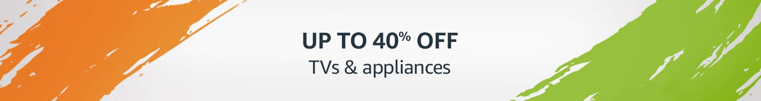 TV's & appliances Upto 40% off