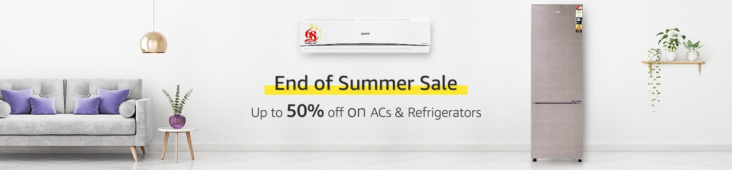 End of Summer Sale - 50% off on ACs & Refrigderators