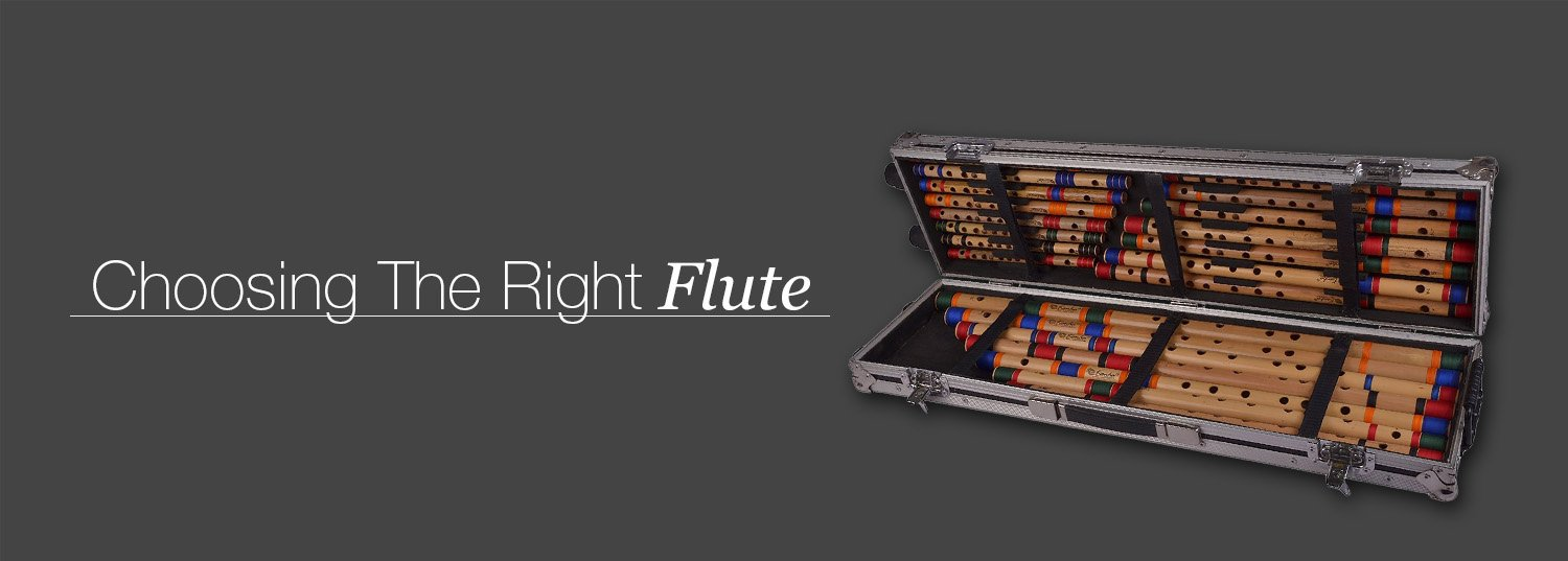 Choosing the right Flute