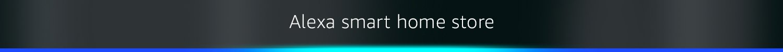 Alexa Smart Home Store