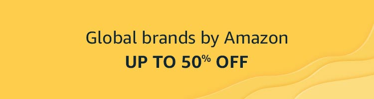 Global brands by Amazon - Up to 50% off
