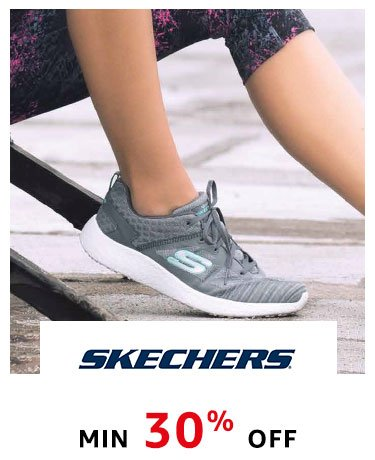 Skechers : Min 30% off