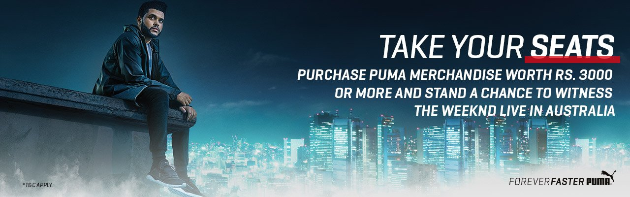 Purchase PUMA merchandise above Rs. 3000 and get a chance to win a trip to Watch The Weeknd in Australia