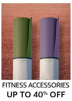 Fitness Accessories : up to 40% off