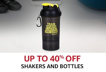 Up to 40% shakers & Bottles