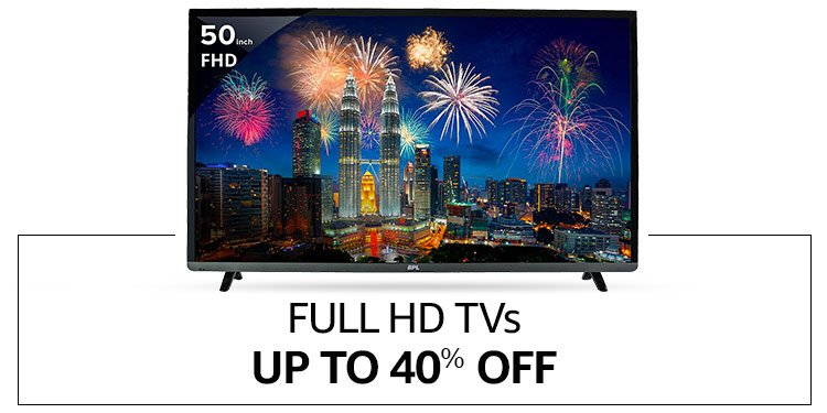 Full HD TVs - Up to 40% off
