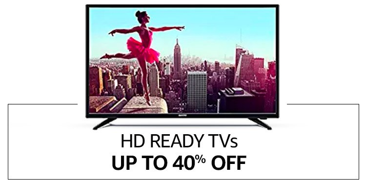HD Ready TVs - Up to 40% off