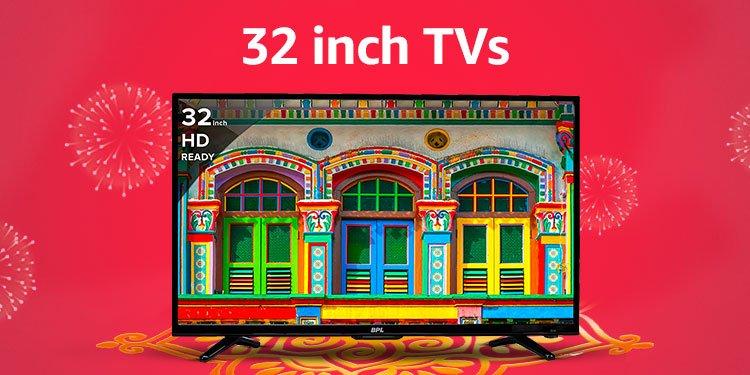 32 inch TVs