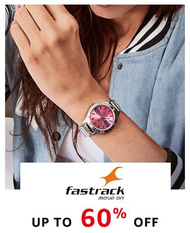 Fastrack : 20% - 60% Off