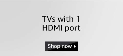 TV with 1 HDMI port