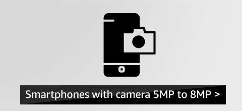 5 to 8MP camera