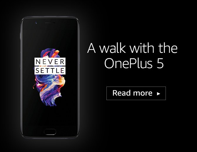 A Walk with the OnePlus 5