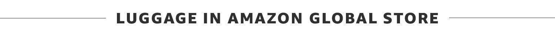 Luggage in Amazon global store