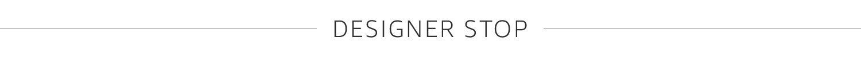 Designer stop