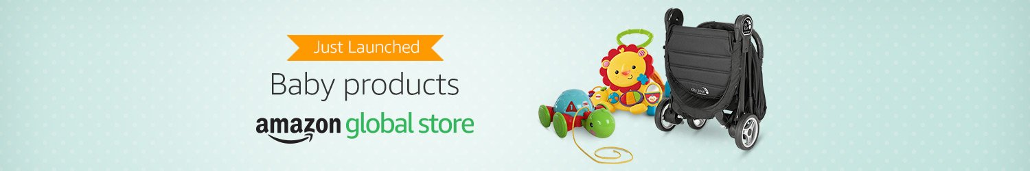 Just launched - Baby products in Amazon Global Store