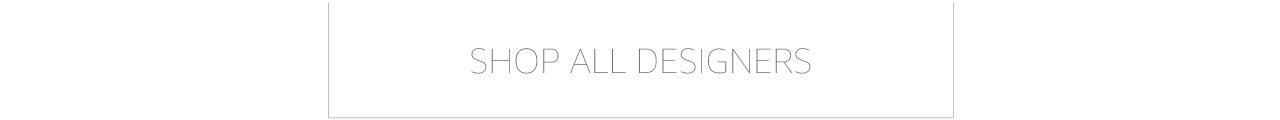 Shop All Designers