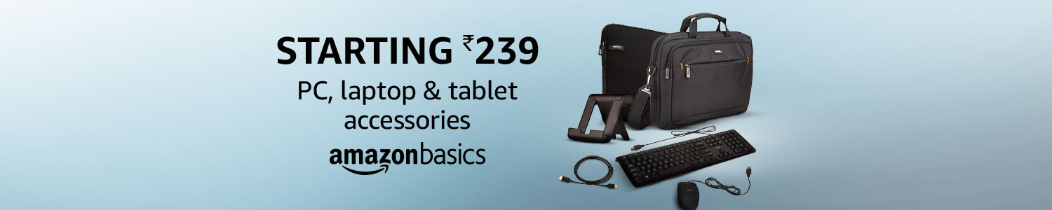 Starting ₹239 on PC, laptop & tablet accessories from AmazonBasics