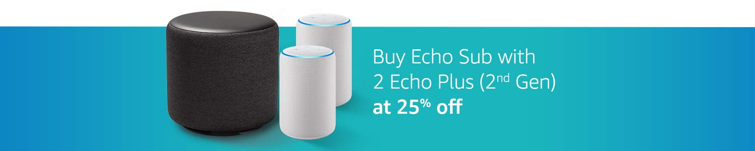 Echo Sub & Echo plus offer
