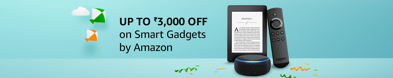 Up to Rs. 3,000 off on smart gadgets by Amazon