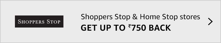 At Shoppers Stop & Home Stop stores, get up to Rs. 750 back