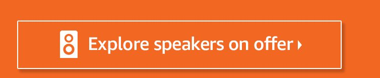Explore speakers