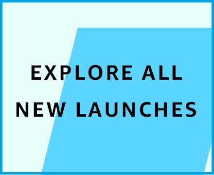 New launches
