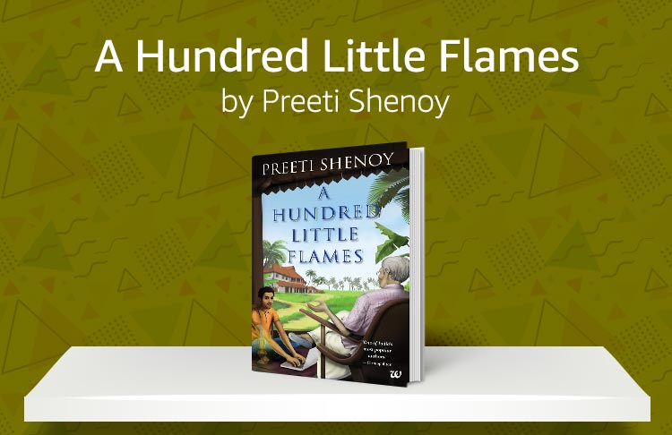 A hundred little flames by Preeti Shenoy