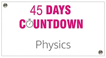 45 days coubtdown revision plan for Physics