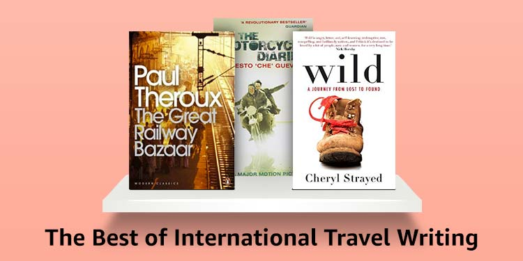 The Best of International Travel Writing