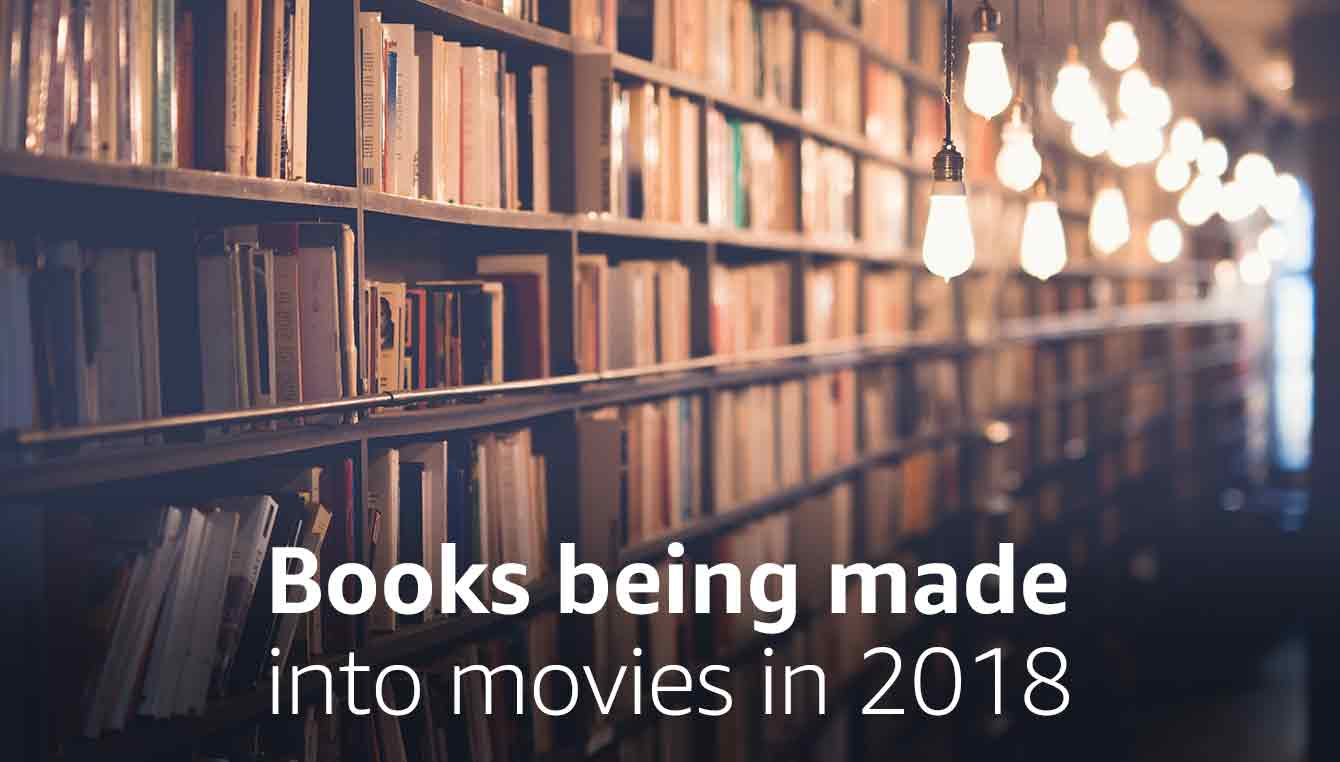 Books being made into movies in 2018
