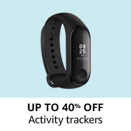Up to 40% off |Activity Trackers |