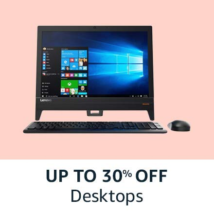 Up to 30% off |Desktops