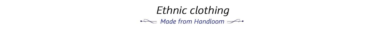 Handloom clothing