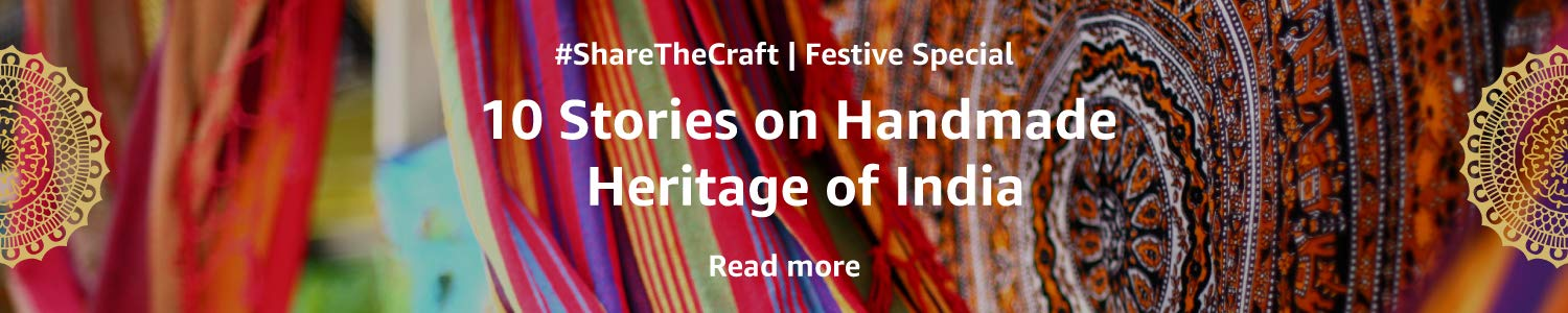 10 stories on Handmade Heritage of India