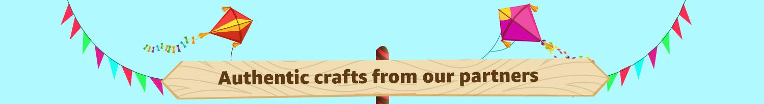 Authentic crafts from partners