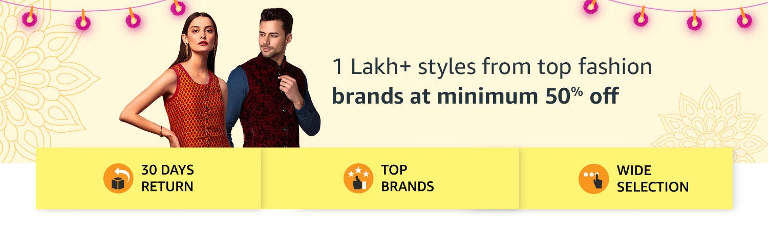 1 lakh+styles from top fashion brands at minimum 50% Off