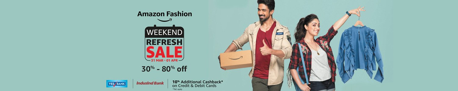 Weekend Refresh Sale Upto 80% off on all products