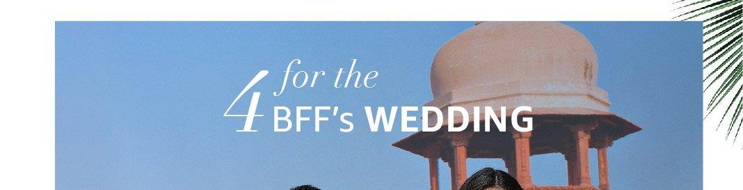 4 BFFs Wedding