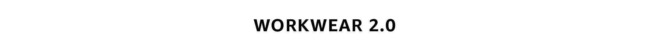 Workwear 2.0