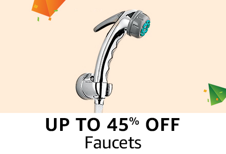 Upto 45% off : Faucets