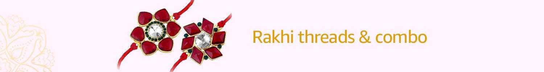 Rakhi threads & combos