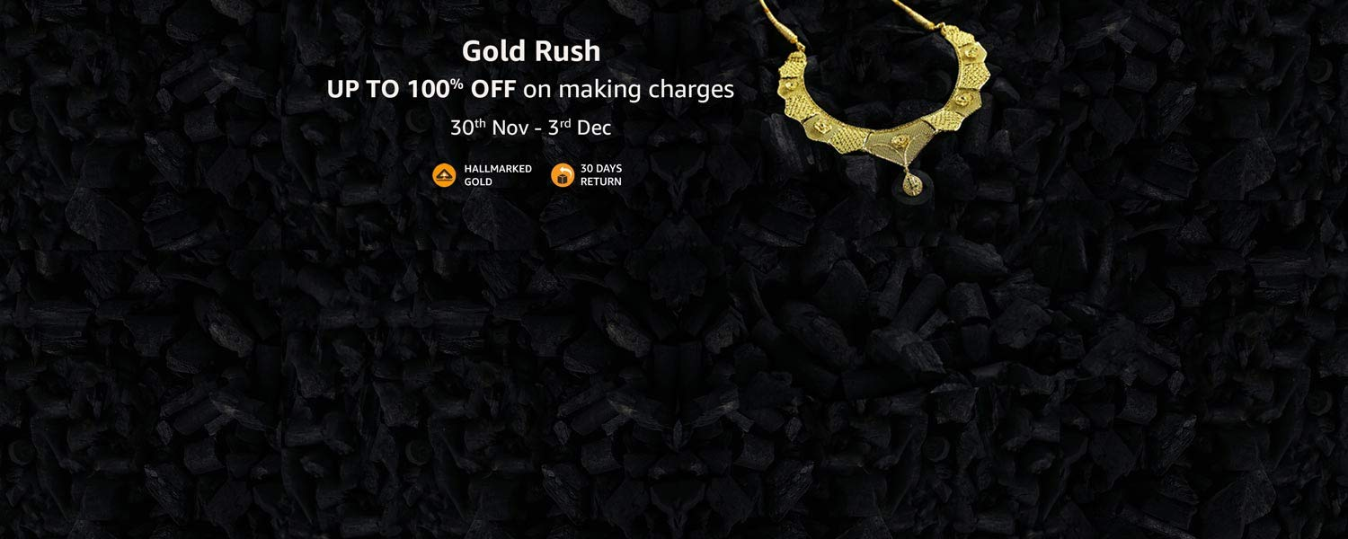 Gold Rush : Upto 100% off on making charge (30th Nov-3rd Dec