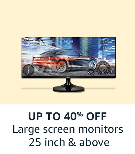 Large Screen Monitors: Up to 40% off