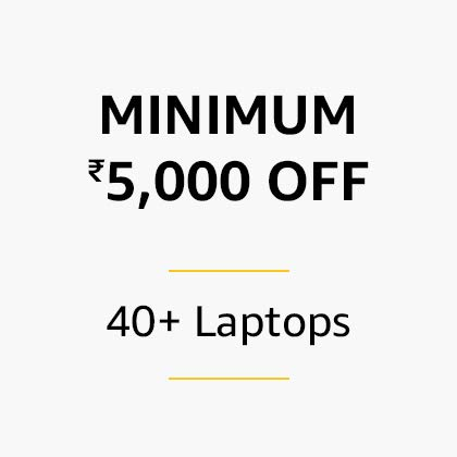 Minimum Rs 5,000 off