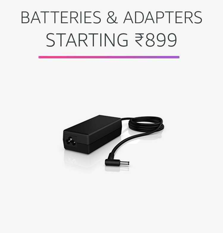 Batteries & adapters starting Rs.899